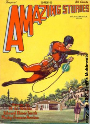 Amazing Stories August 1928 with the first appearance of Buck Rogers. Cover art by Frank R. Paul..